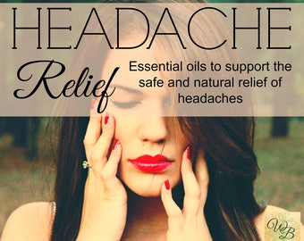 HEADACHE relief essential oil blend | drugless headache relief | Essential Oils for headache prevention & relief