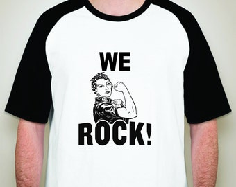 We Rock Women Shirt-Strong Women Shirt