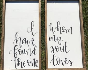 I Have Found the One Whom My Soul Loved - Song of Songs - Whom My Soul Loves -Master Bedroom - Rustic Bedroom Sign - Farmhouse -Wedding Gift