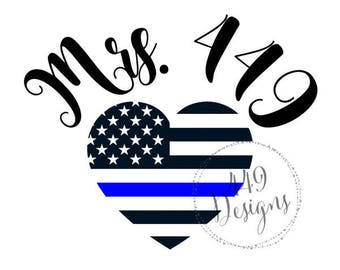 Mrs. Badge Number Supporting Police Wife and Law Enforcement Thin Blue Line Heart Vinyl Decal