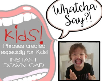 Kids Phrases for Open Mouth Game - INSTANT DOWNLOAD 40 New Phrases - Child Version - Watchcha Say?! -Dentist Mouth Opener Game - Words