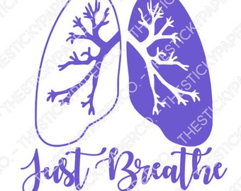 Just Breathe Lungs Vinyl Decal SVG
