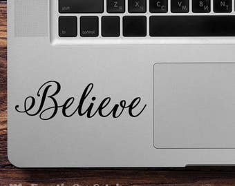 Believe Laptop Decal, Believe Macbook Sticker, Believe Decal, Believe Sticker, Believe Car Sticker, Believe Car Decal, Believe iPad Sticker