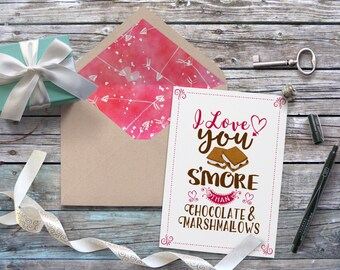 PRINTABLE I Love You S'more Valentines Day Card & Envelope Liner, Cute Funny Romantic Love Card With Pointed Envelope Liner INSTANT DOWNLOAD