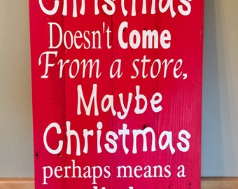 Grinch, Christmas, quote, solid wood,  holiday, fun, display,  handcrafted, sign