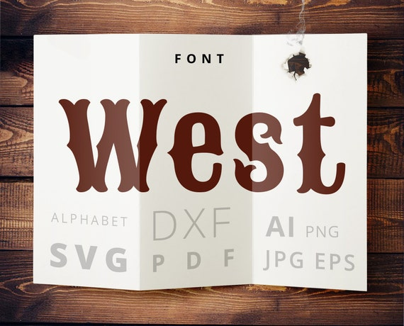 Western Font Svg Cuttable Cowboy Design Files Svg Dxf Png Pdf