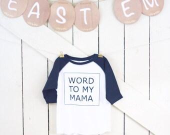 Word to my Mama Toddler Baseball TShirt