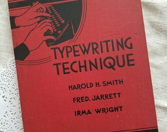 Typewriting Technique Basic Typing Course 1938 Edition By Smith, Jarrett and Wright Typists Textbook Vintage Book