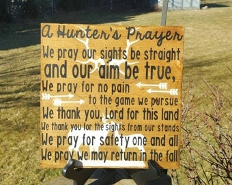"A Hunter's Prayer 9"" x 9"" hand painted wood sign"