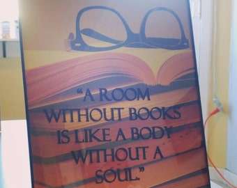 "8x10 frame with quote ""A room without books is like a body without a soul"" decor"