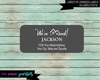 New Home House We've We Have Moved Moving ~ Any Color Background ~ Return Address Labels Personalized Custom