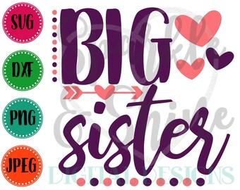 Big Sister SVG, DXF, JPEG, Big Sister Cut File, Girl Svg file, Big Sis, Big Sis svg, Big Sister to be svg, Silhouette svg, cricut svg