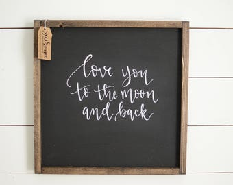 READY TO SHIP!! Love you to the moon and back Wood Framed Sign