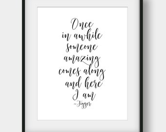 50% OFF Once In Awhile Someone Amazing Comes Along And Here I Am, Tigger Quote, Winnie The Pooh Quote, Kids Room Decor, Disney Quote
