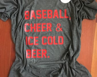 Baseball Cheer and Ice Cold Beer Shirt