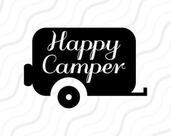 Im A Happy Camper SVG Happy Camper SVG Camper SVG Cut Table