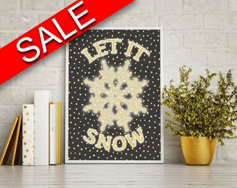 Wall Art Let It Snow Digital Print Let It Snow Poster Art Let It Snow Wall Art Print Let It Snow Winter Art Let It Snow Winter Print Let It
