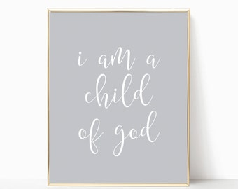 I am a child of god print, printable, child of god print, printable art, nursery print, nursery art, nursery decor, christian wall decor