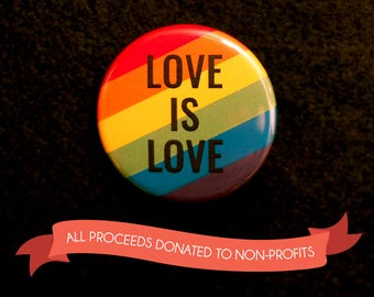 "Love is love - 1.25"" button pin badge [LGBTQ+ queer pride rainbow]"