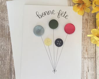 Bonne fete card, french birthday card, handmade card, button art, happy birthday card, birthday card, balloons, handwritten card, handmade