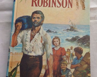 Children's Book The Swiss Family Robinson by Johann Wyss - hardcover printed in Great Britain in 1971 by The Children's Press