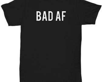 Bad As AF Hiphop Emo Funny Trending Awesome Cool T Shirt