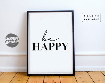 Be Happy - Motivational Poster - Wall Decor - Minimal Art - Home Decor