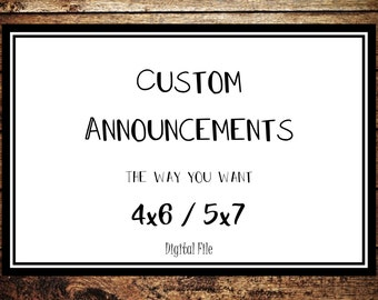 Custom Announcement