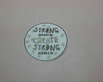 SALE! Vinyl Pastel, Strong Women Create Strong Women Stickers  SALE: (In honor of International Women's Day) + Free Shipping!