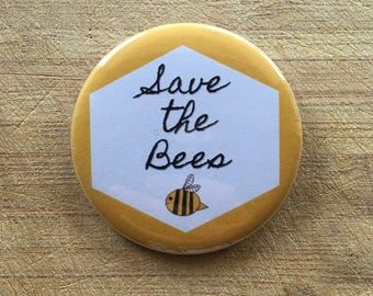 Save the Bees pin-back button handmade 2.25 inch
