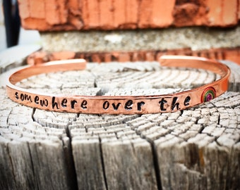 Hand Stamped Personalized Stacking Cuff Copper - Somewhere Over The Rainbow