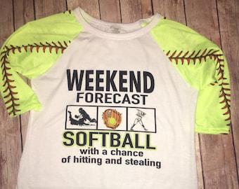 weekend forecast shirt, softball shirt,softball mom shirt, softball raglan, baseball mom, sports mom shirt