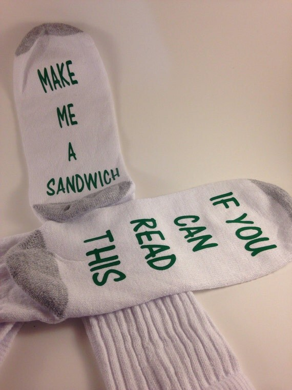 Socks if you can read this ... make me a sandwich