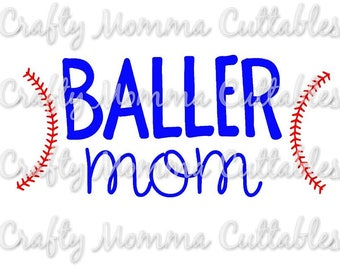 Baller Mom SVG file // Baseball Mom SVG // Boy Mom Cut File // Ball mom Silhouette File // Mom of boys Cutting File // Momlife SVG file