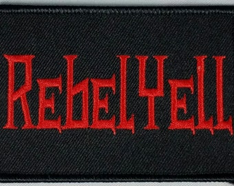 Rebel Yell! Patch