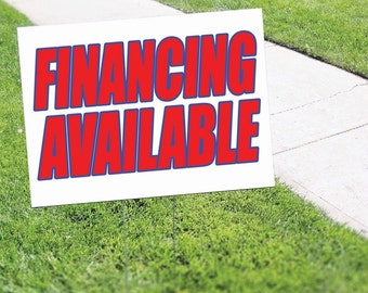 Financing Available Here Yard Sign