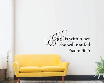 Psalms 46:5 God is within her she will not fail Wall Quote Wall decal Sticker Home decor Christian God Empowering Bible Verse