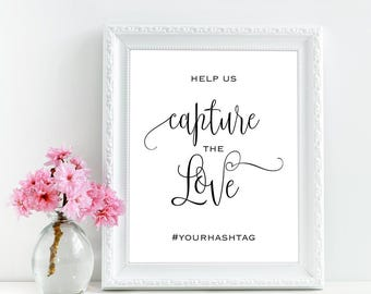 Help us capture the love sign, Tag your photos sign, Custom / Personalized wedding hashtag sign,  Printable wedding instagram hashtag sign