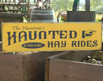 "Distressed Primitive Country Wood Sign - Your Name Haunted Hay Rides Halloween sign  5.5"" x 19"""
