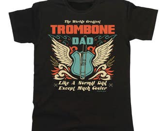 Worlds Greatest TROMBONE Dad