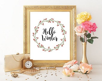 Hello Winter print, winter print, winter home decor, winter wall art, winter typography print, quote print, floral wreath print