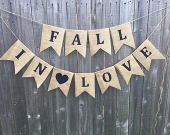 Fall in love burlap banner love banner wedding decor photo prop