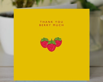 Thank You Berry Much 'Thank You' card