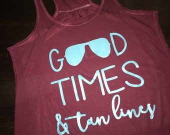 Good Times and Tan Lines summer ladies tank