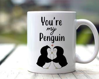 You're My Penguin Mug - Anniversary Gift