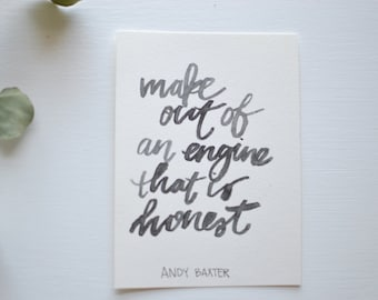 Make out of an engine that is honest | Print (8x10)