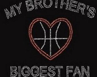 Basketball My Brothers Biggest Fan Rhinestone Iron on Transfer              7NFB