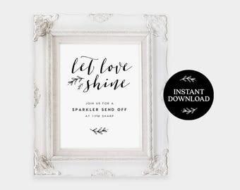 Sparkler Send Off Sign INSTANT DOWNLOAD Editable Sparkler Sign, Let Love Shine Sparkle, Sparkler Send Off, Wedding Sparkler  Signs- Lilly