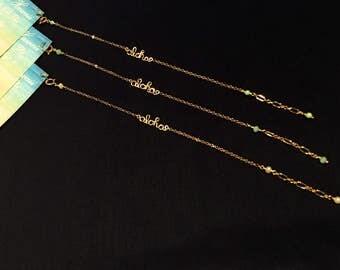 Aloha or order name gold bracelet