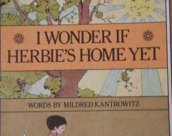 I Wonder If Herbie Is Home Yet by Mildred Kantrowitz (1971, Hardcover)